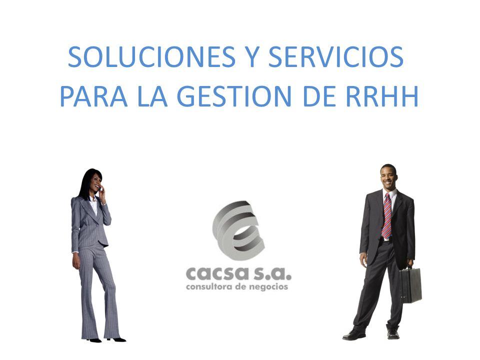 MODULOS SELECCION DE PERSONAL ADMINISTRACION DE PERSONAL CAPACITACION Y DESARROLLO EVALUACION DE DESEMPEÑO DESCRIPCION DE PUESTOS OUTSOURCING DE LIQUIDACION DE HABERES COACHING MANDOS MEDIOS/GERENCIALES/DIRECTIVOS DIAGNOSTICO DE CLIMA ORGANIZACIONAL CURSOS Y SEMINARIOS