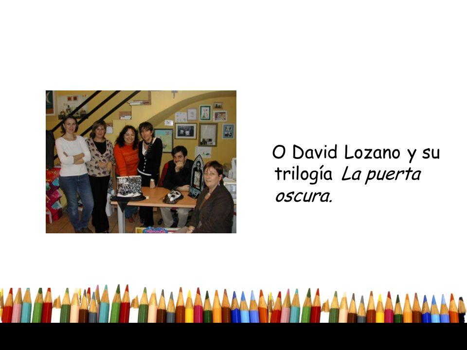 O David Lozano y su trilogía La puerta oscura.