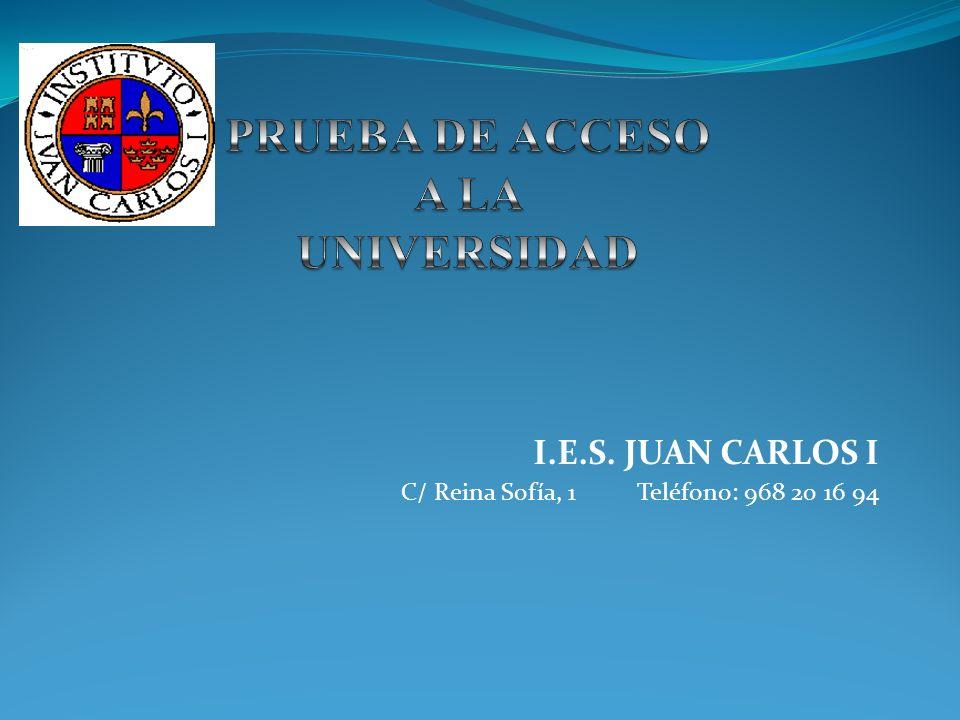 I.E.S. JUAN CARLOS I C/ Reina Sofía, 1 Teléfono: 968 20 16 94