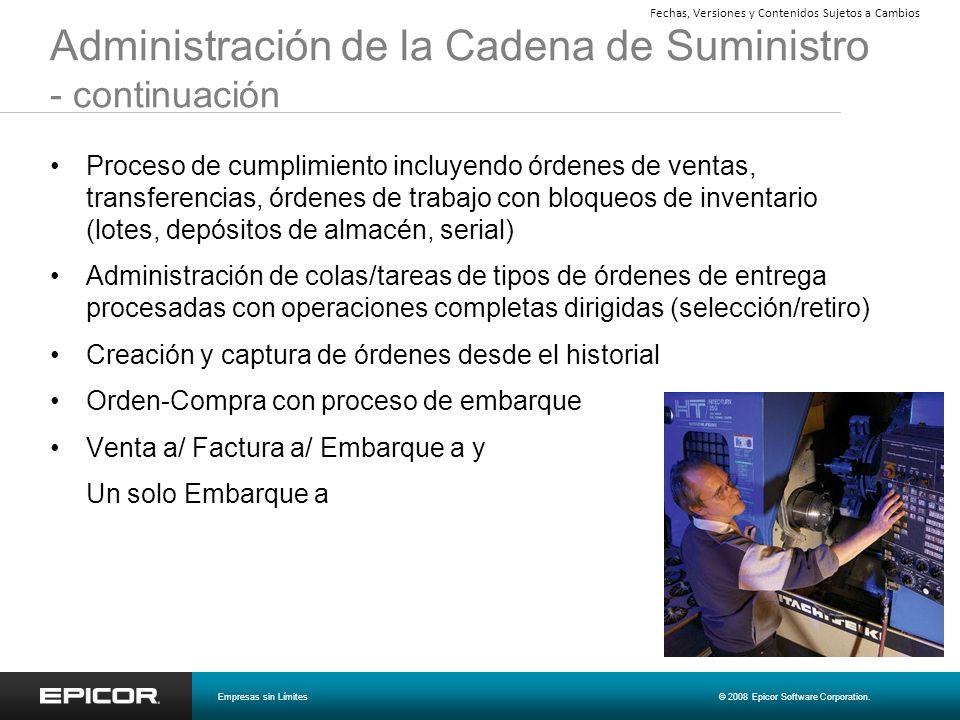 Administración de la Cadena de Suministro - continuación Proceso de cumplimiento incluyendo órdenes de ventas, transferencias, órdenes de trabajo con