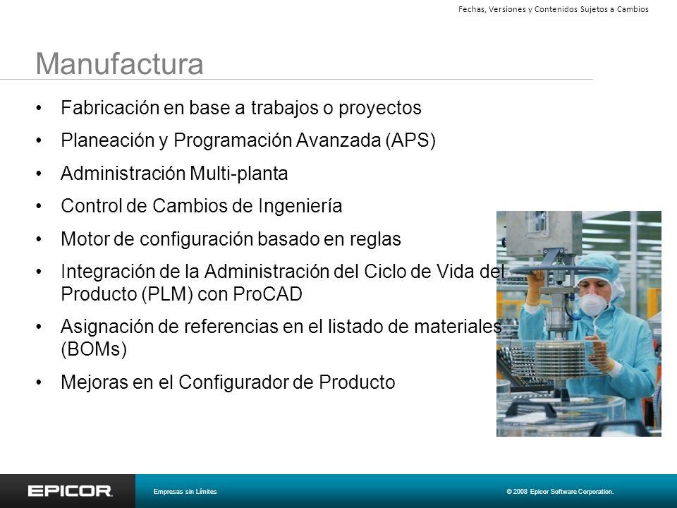 Manufactura Fabricación en base a trabajos o proyectos Planeación y Programación Avanzada (APS) Administración Multi-planta Control de Cambios de Inge
