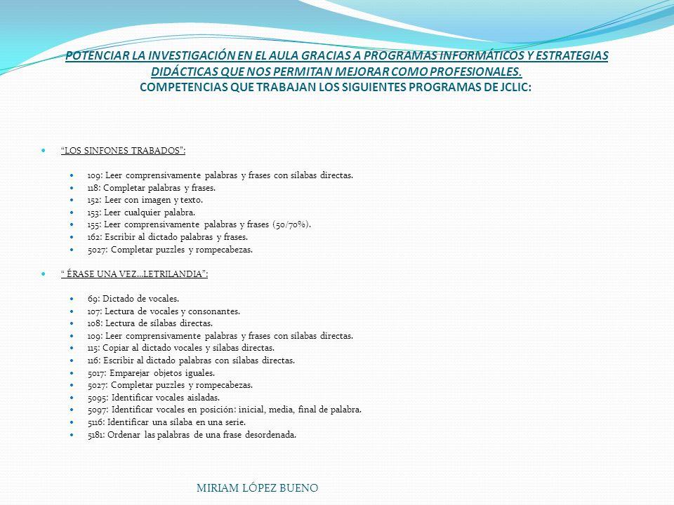 LOS OBJETIVOS PROPUESTOS A ALCANZAR DURANTE EL DESARROLLO DEL CURSO FUERON: POTENCIAR LA INVESTIGACIÓN EN EL AULA GRACIAS A PROGRAMAS INFORMÁTICOS Y ESTRATEGIAS DIDÁCTICAS QUE NOS PERMITAN MEJORAR COMO PROFESIONALES.
