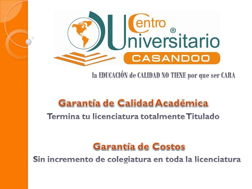 Ciencias de la educación Administración de empresas turísticas Arquitectura Escolarizado Ciencias de la Educación Contaduría Administración No escolarizado