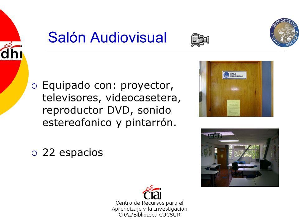 Centro de Recursos para el Aprendizaje y la Investigacion CRAI/Biblioteca CUCSUR Salón Audiovisual Equipado con: proyector, televisores, videocasetera