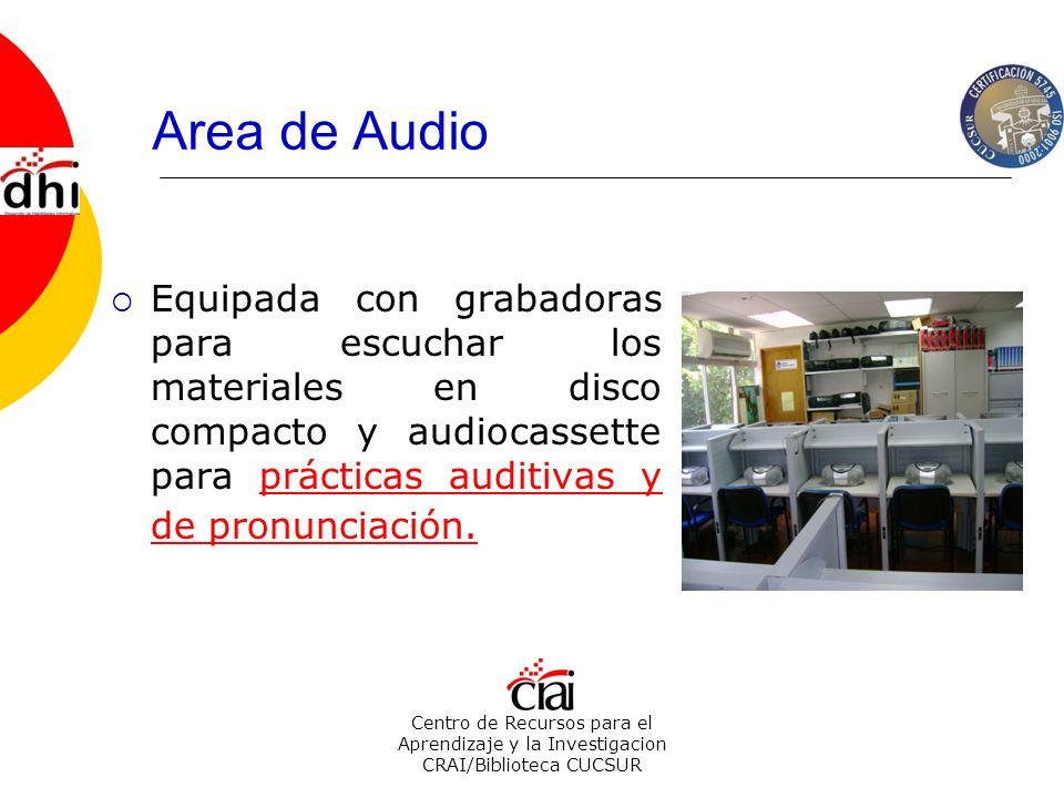 Centro de Recursos para el Aprendizaje y la Investigacion CRAI/Biblioteca CUCSUR Area de Audio Equipada con grabadoras para escuchar los materiales en