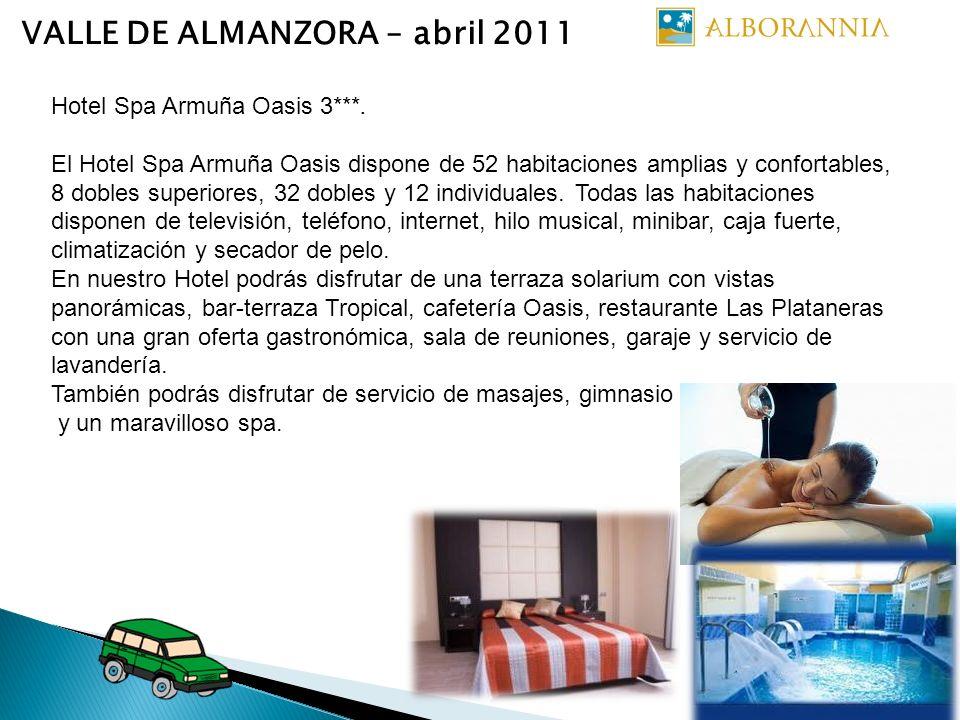 VALLE DE ALMANZORA – abril 2011 Hotel Spa Armuña Oasis 3***. El Hotel Spa Armuña Oasis dispone de 52 habitaciones amplias y confortables, 8 dobles sup