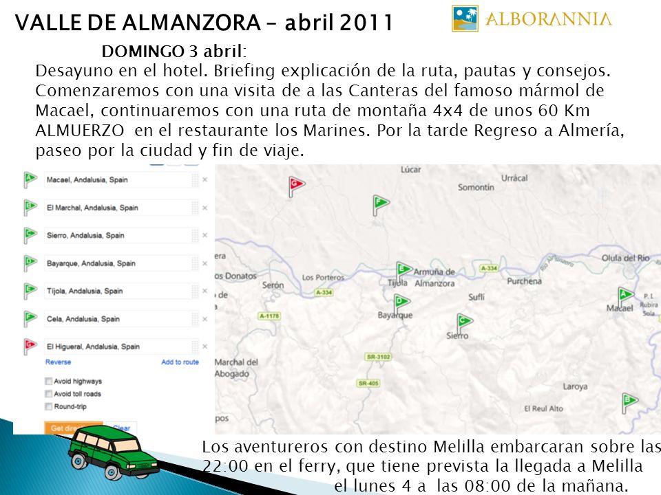 VALLE DE ALMANZORA – abril 2011 DOMINGO 3 abril: Desayuno en el hotel. Briefing explicación de la ruta, pautas y consejos. Comenzaremos con una visita