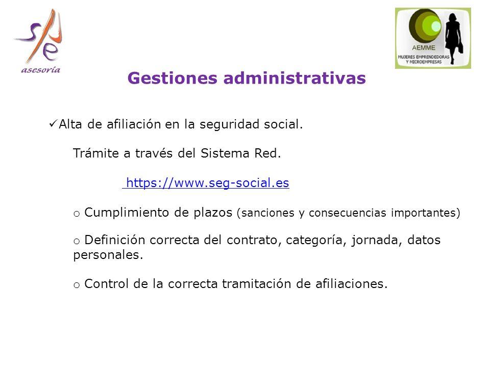Gestiones administrativas Alta de afiliación en la seguridad social.