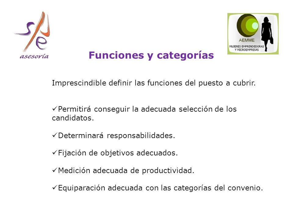Funciones y categorías Imprescindible definir las funciones del puesto a cubrir.
