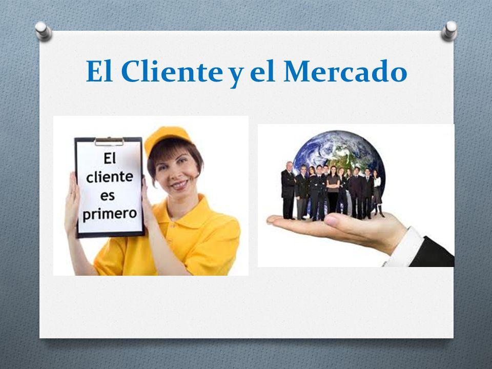 El Cliente y el Mercado