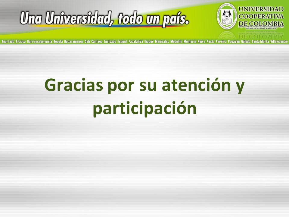 Gracias por su atención y participación