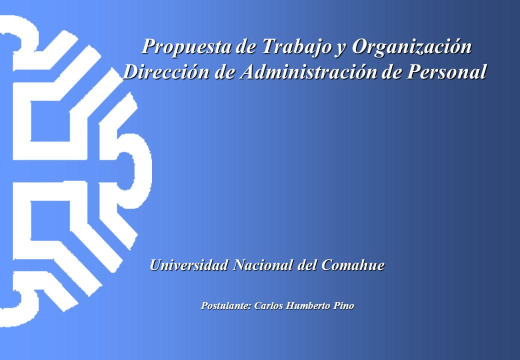 Propuesta de Trabajo y Organización Dirección de Administración de Personal Propuesta de Trabajo y Organización Dirección de Administración de Persona