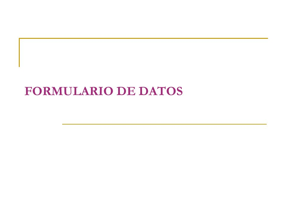 FORMULARIO DE DATOS