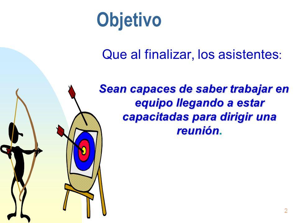 3 Justificación del trabajo en equipo Una estrategia de calidad implica a toda la organización.