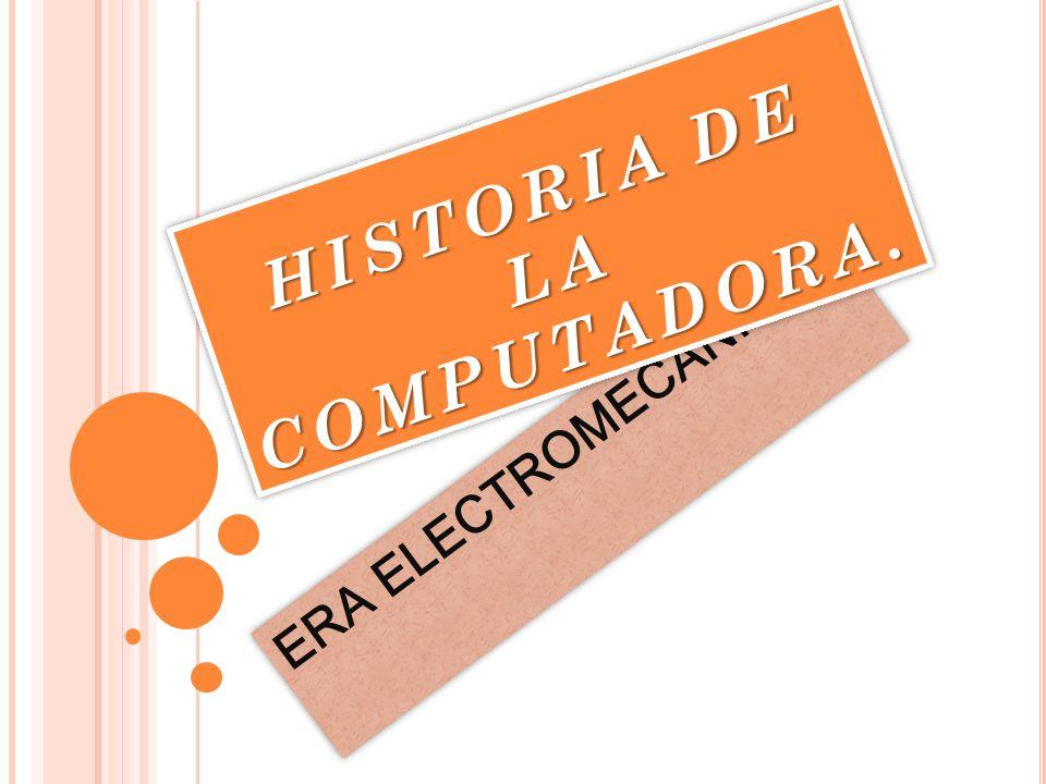U NIVERSIDAD DEL PAPALOAPAN Materia: SOFTWARE DE ENFERMERÍA Tema: HISTORIA DE LA COMPUTADORA Profesora: Bertha López azamar. Integrantes: Vanesa Adela