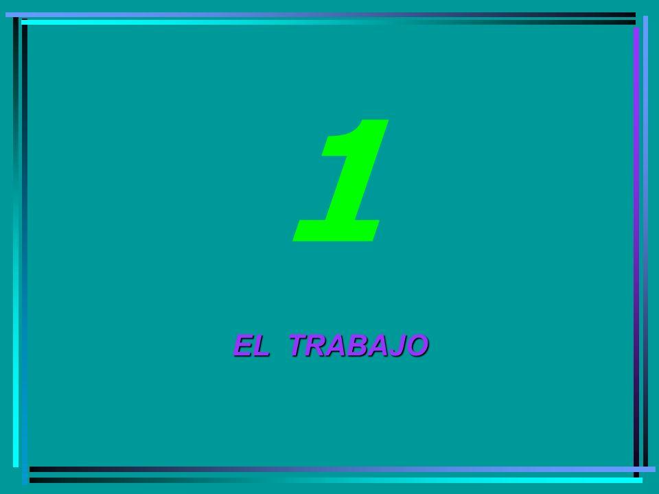 EL TRABAJO 1