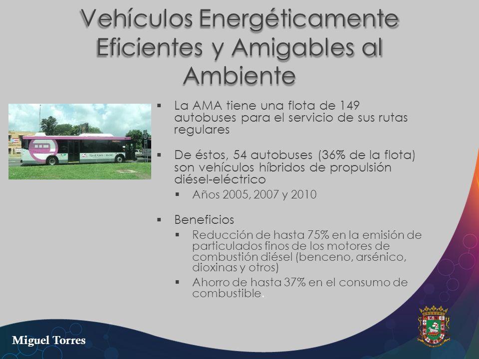 Vehículos Energéticamente Eficientes y Amigables al Ambiente La AMA tiene una flota de 149 autobuses para el servicio de sus rutas regulares De éstos,