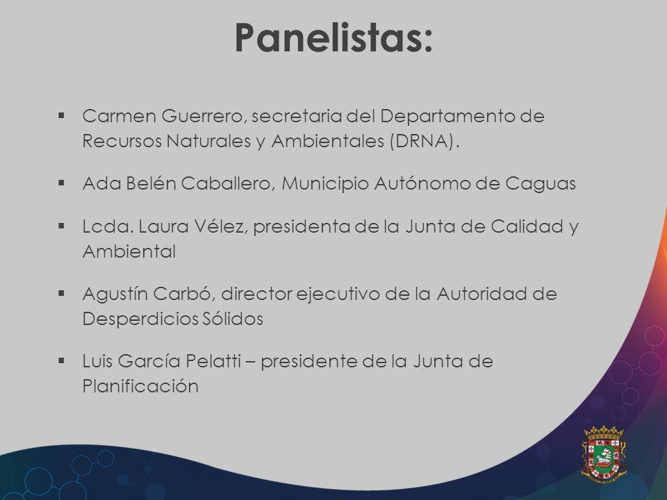 Panelistas: Carmen Guerrero, secretaria del Departamento de Recursos Naturales y Ambientales (DRNA). Ada Belén Caballero, Municipio Autónomo de Caguas