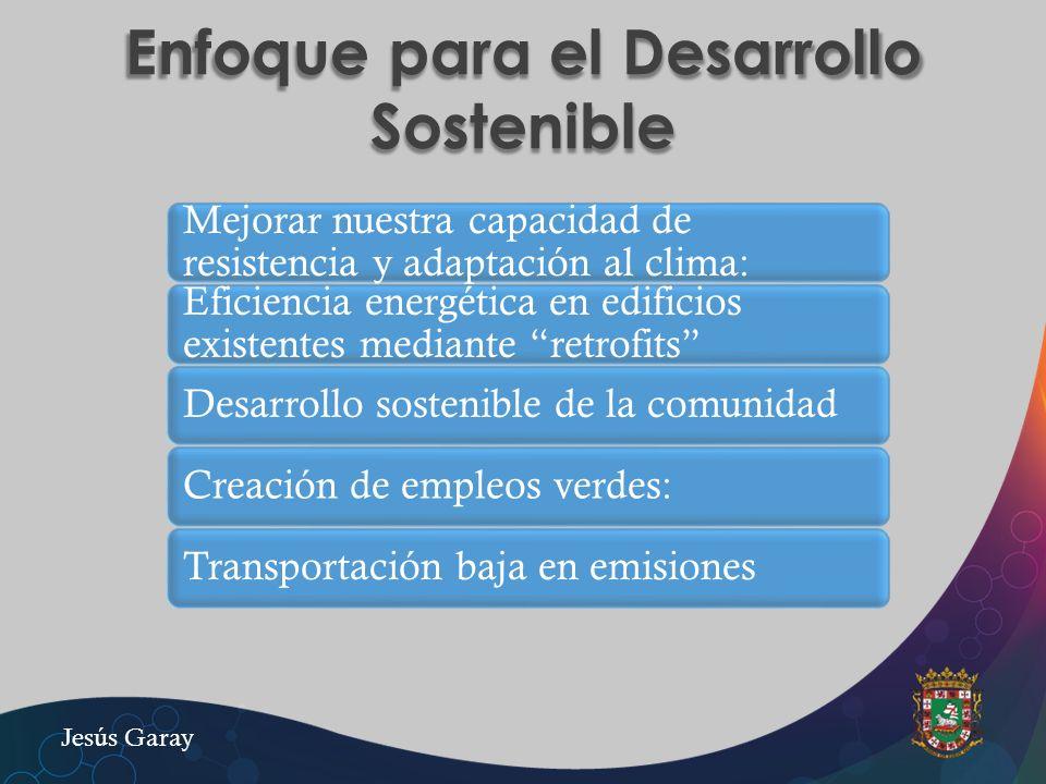 Enfoque para el Desarrollo Sostenible Mejorar nuestra capacidad de resistencia y adaptación al clima: Eficiencia energética en edificios existentes me