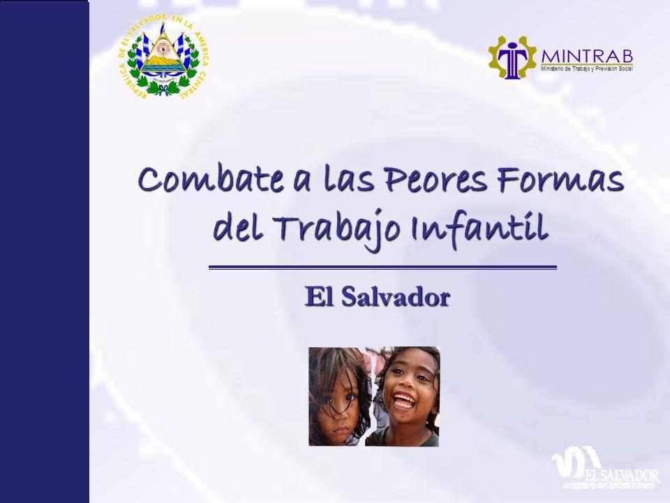 Combate a las Peores Formas del Trabajo Infantil El Salvador