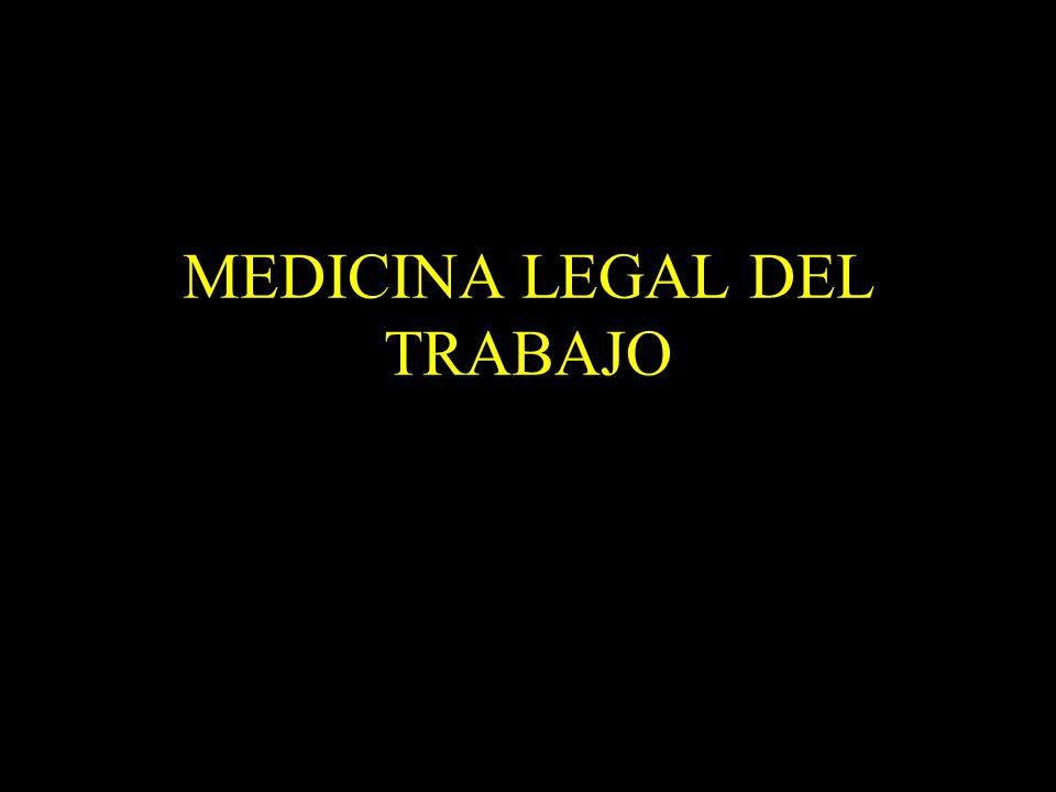 Dra. Graciela A. Aguirre MEDICINA LEGAL DEL TRABAJO