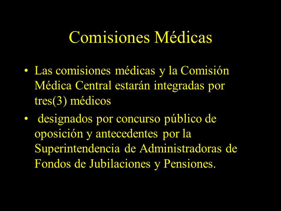 Dra. Graciela A. Aguirre Comisiones Médicas Las comisiones médicas y la Comisión Médica Central estarán integradas por tres(3) médicos designados por