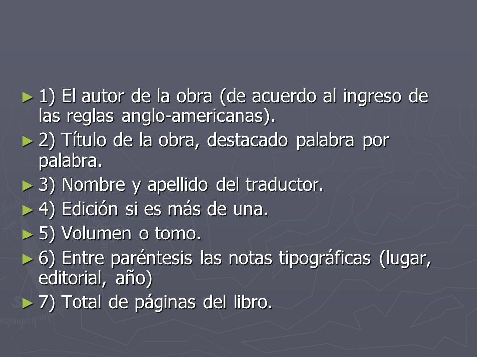 1) El autor de la obra (de acuerdo al ingreso de las reglas anglo-americanas). 1) El autor de la obra (de acuerdo al ingreso de las reglas anglo-ameri