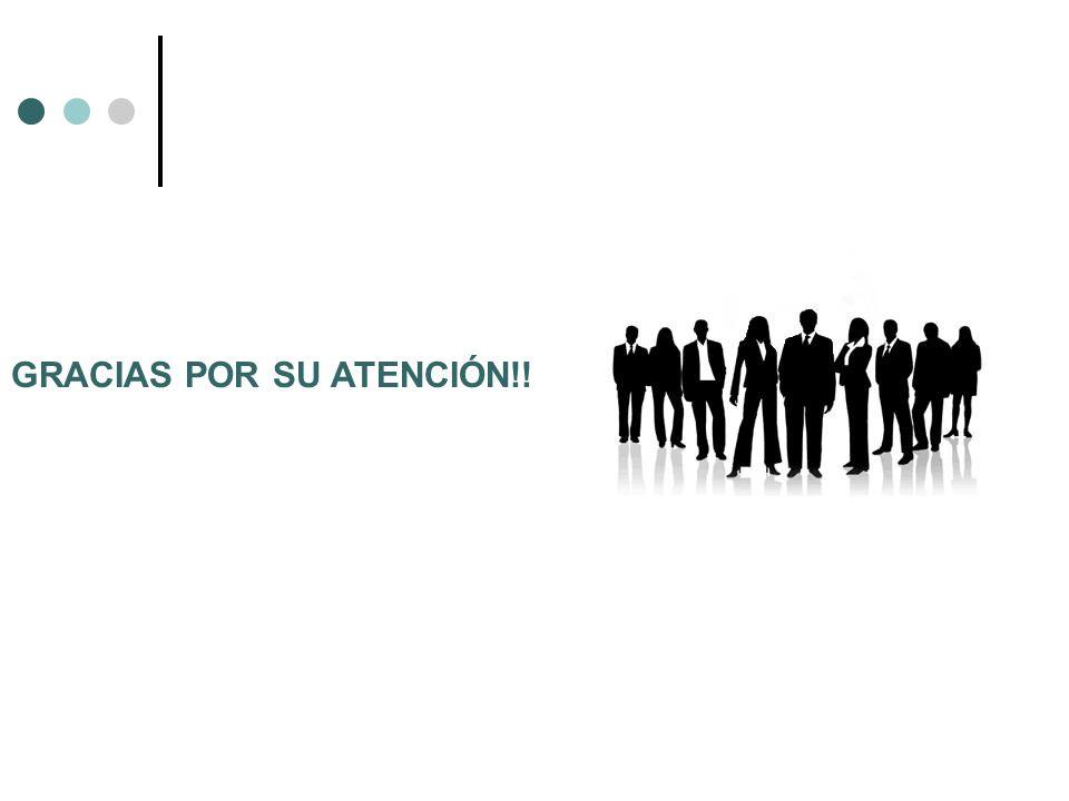 GRACIAS POR SU ATENCIÓN!!