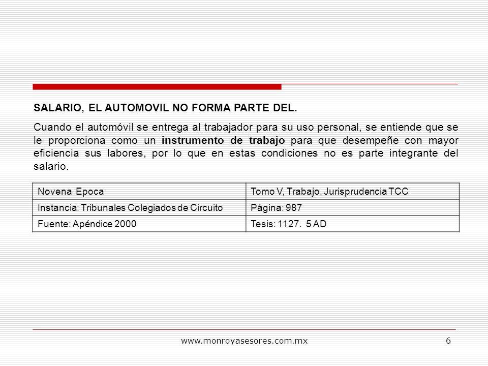www.monroyasesores.com.mx17 SALARIO PARA EL TRABAJO EN HOTELES, RESTAURANTES, BARES Y OTROS ESTABLECIMIENTOS ANALOGOS.