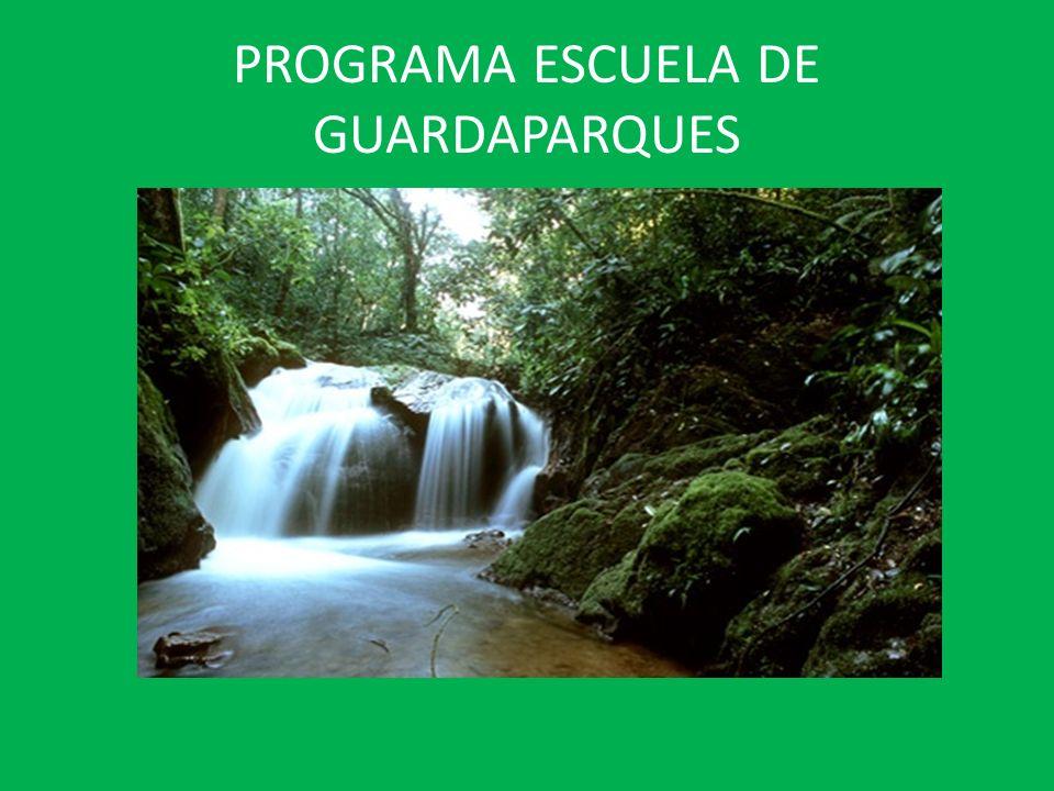 PROGRAMA ESCUELA DE GUARDAPARQUES