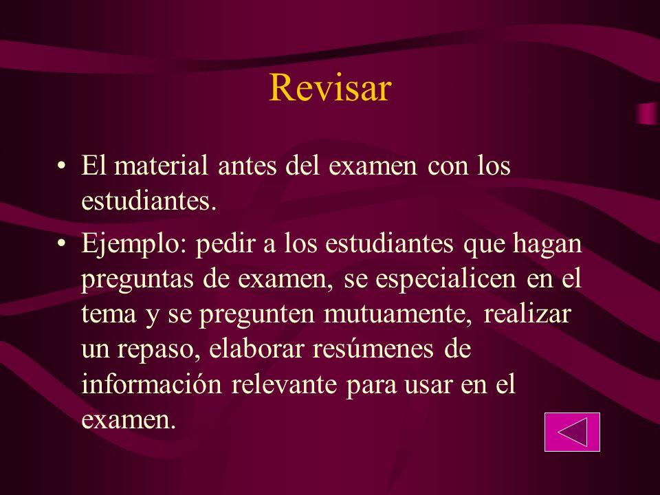 Revisar El material antes del examen con los estudiantes.