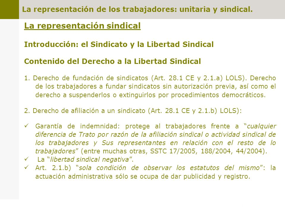 La representación de los trabajadores: unitaria y sindical. La representación sindical Introducción: el Sindicato y la Libertad Sindical Contenido del