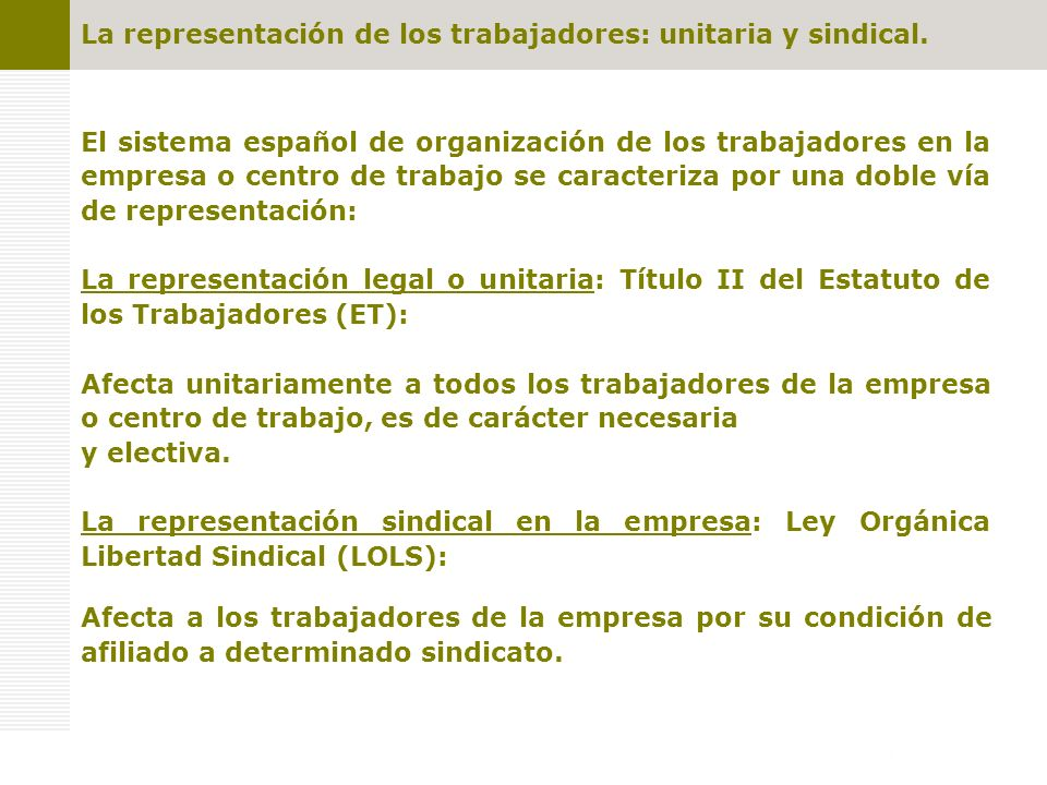 La representación sindical La mayor representatividad sindical Sindicatos más representativos a nivel del Estado Art.