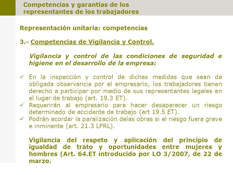 Competencias y garantías de los representantes de los trabajadores Representación unitaria: competencias 3.- Competencias de Vigilancia y Control.