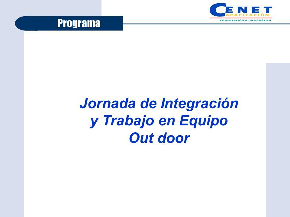 Jornada de Integración y Trabajo en Equipo Out door Programa