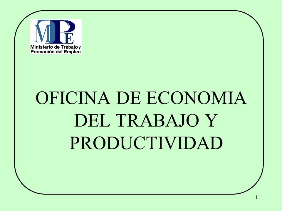 1 OFICINA DE ECONOMIA DEL TRABAJO Y PRODUCTIVIDAD