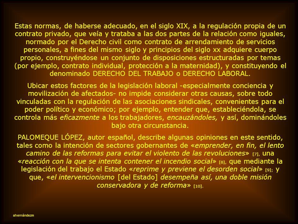 II.- LOS DERECHOS LABORALES COMO RESULTADO DE LUCHAS SOCIALES El reconocimiento de los derechos laborales no es casual, sino fruto de valoraciones, cr