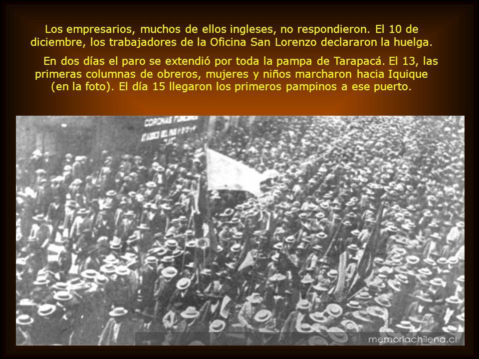 El 21 de noviembre de 1907 el periódico La Voz del Obrero, de Taltal, publicaba el pliego de peticiones de los trabajadores salitreros: 1º. Aceptar po