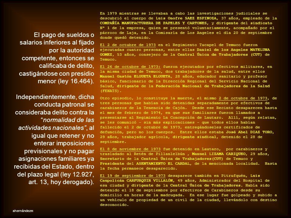 El 28 de septiembre de l973, se pierde toda noticia acerca de la suerte corrida por María ARRIAGADA JEREZ, 40 años, profesora de la Escuela Nº 31 «Gab