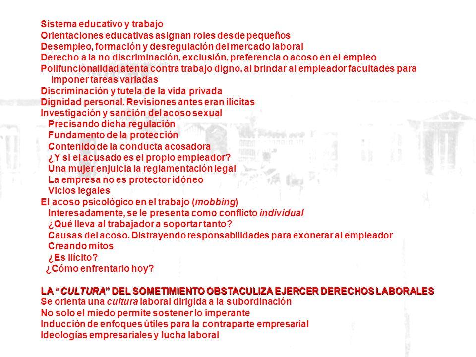 Contenido I.- BASES Dignidad personal y trabajo Trabajo y trabajo dependiente La función social Derecho al trabajo digno. La OIT y los pactos internac