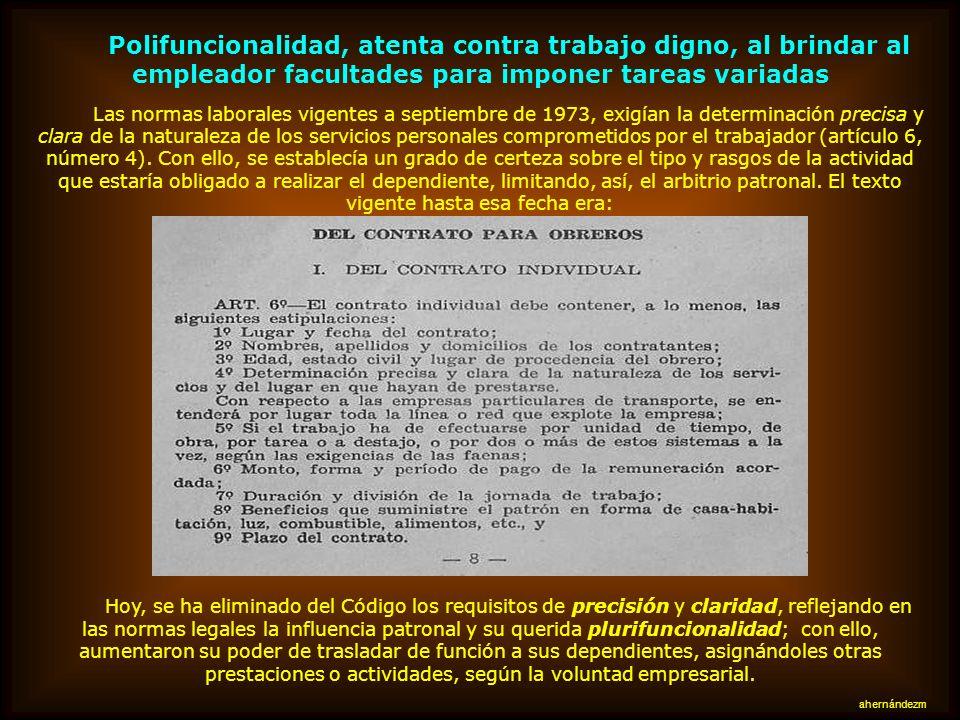 El Código laboral chileno califica los actos de discriminación como contrarios a los principios o bases de las leyes laborales. Entiende por tales las