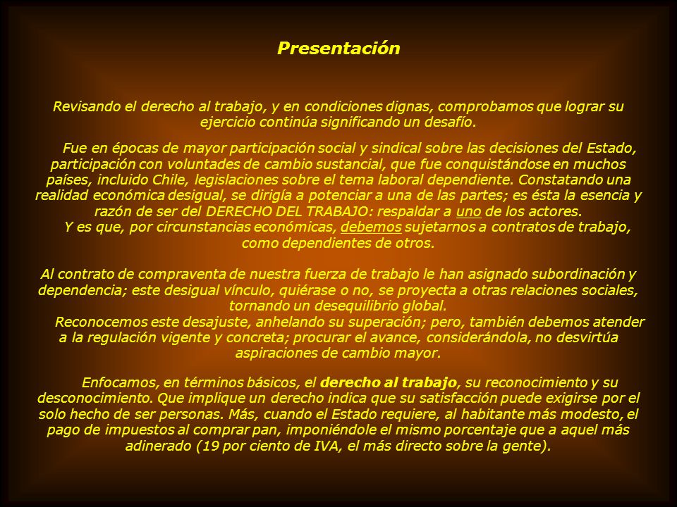 FACTORES DE FORMACIÓN Y CONTROL DE TRABAJADORES OBEDIENTES Y BARATOS a) ANTES DE INGRESAR COMO DEPENDIENTE Trabajarles para poder estudiar Fuerza labo