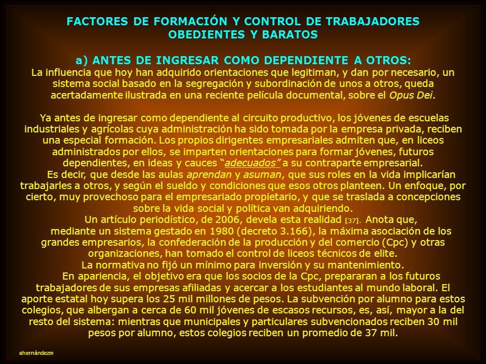 Ideologías empresariales y lucha laboral La lucha laboral ha enfrentado no solo la represión o la carencia de recursos; ha confrontado, también, a aqu