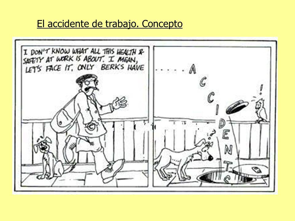 El accidente de trabajo. Concepto