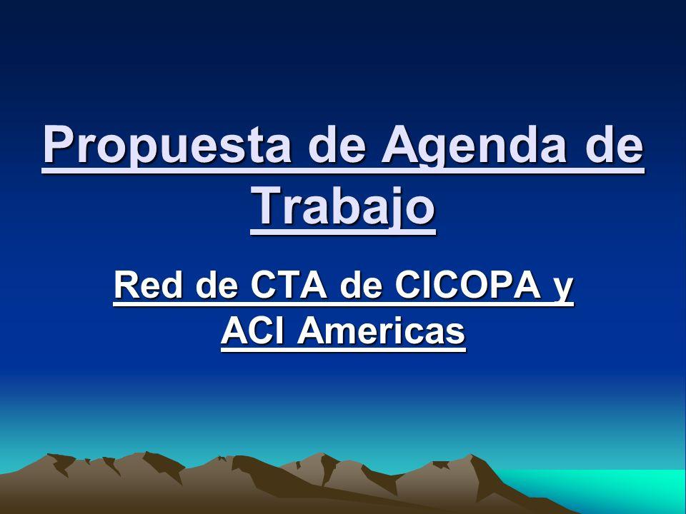 Propuesta de Agenda de Trabajo Red de CTA de CICOPA y ACI Americas