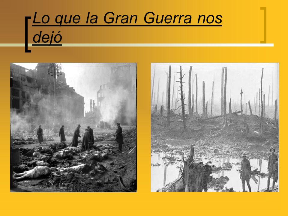 Lo que la Gran Guerra nos dejó