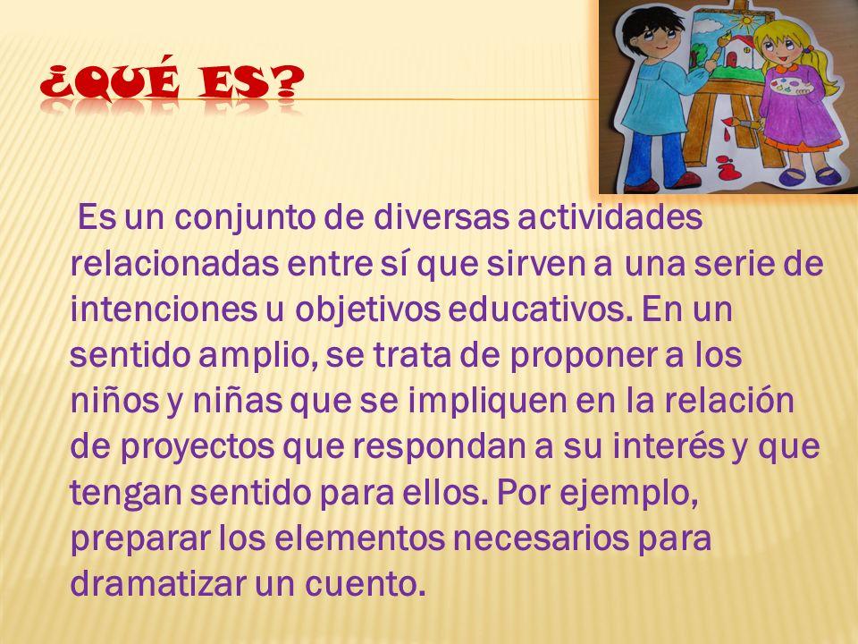 Es un conjunto de diversas actividades relacionadas entre sí que sirven a una serie de intenciones u objetivos educativos. En un sentido amplio, se tr