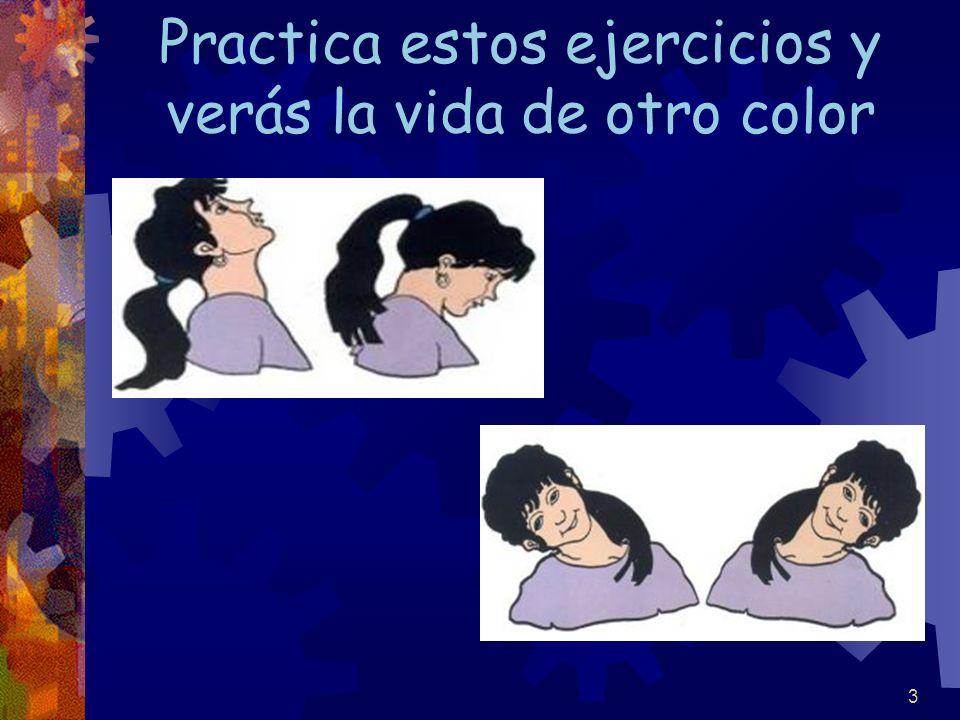 4 Si haces pausas los verás más claro Cambia de postura con frecuencia Ejercita tus ojos abriéndolos y cerrándolos.