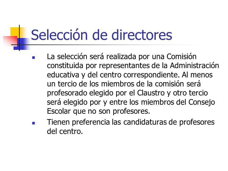 La selección será realizada por una Comisión constituida por representantes de la Administración educativa y del centro correspondiente. Al menos un t