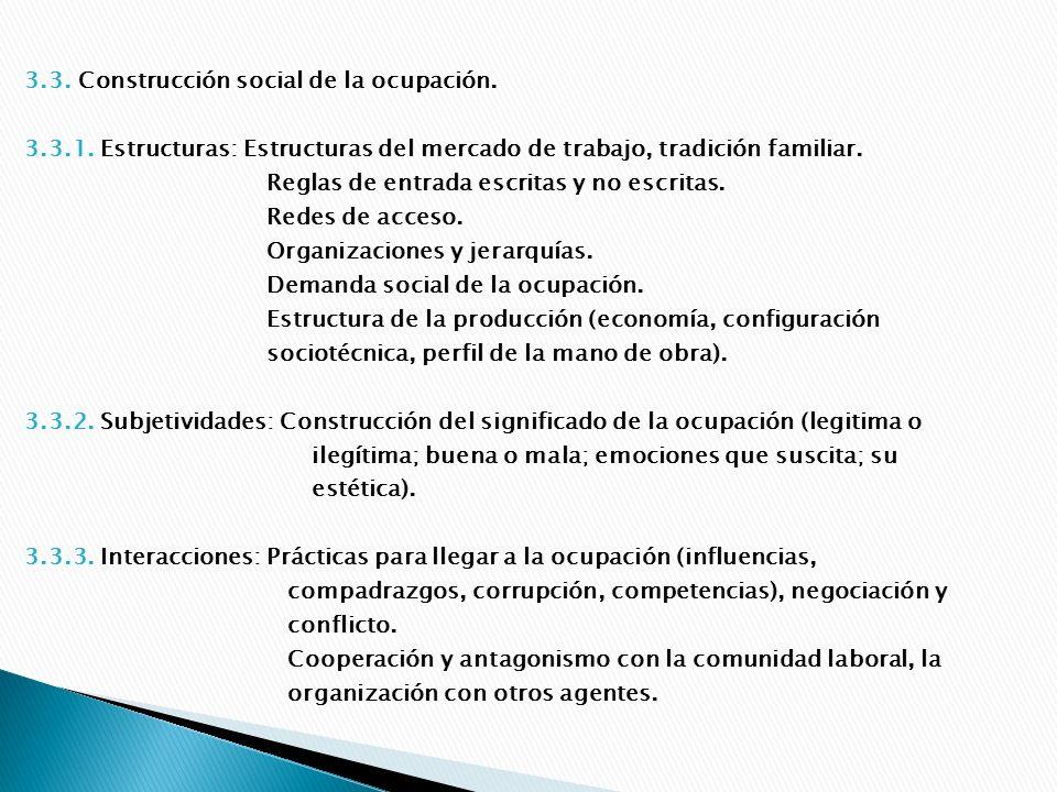 4.Identidad con respecto de: 4.1. El trabajo: Realización/Instrumentalismo.